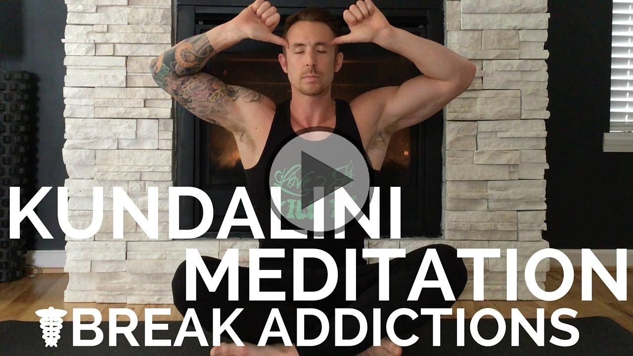 Easy Kundalini Meditation For BREAKING Addictions