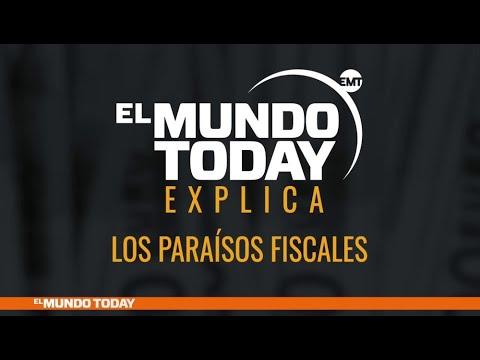 El Mundo Today explica los paraísos fiscales | El Mundo Today 24H