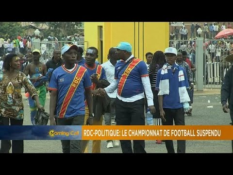 DR Congo halts Football over fears of political violence [Sports on TMC]