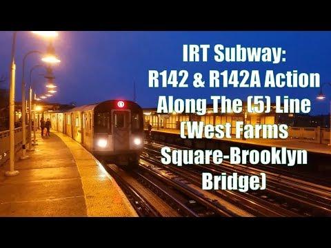 IRT Subway: R142 & R142A Action Along The (5) Line (West Farms Square-Brooklyn Bridge)