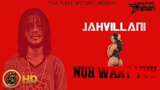 Jahvillani - Nuh Want You (Raw) [Love Fantasy Riddim] March 2016