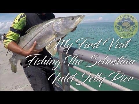 My First Visit Fishing The Sebastian Inlet Pier - Florida Fish Hunter
