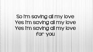 Saving All My Love For You - Whitney Houston (piano instrumental + lyrics)