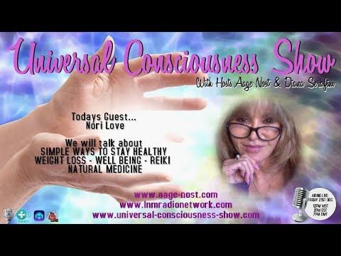 Nori Love ---  Universal Consciousness Show 12-21-18