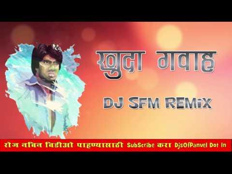 Khuda Gawah   Dj SFM Remix