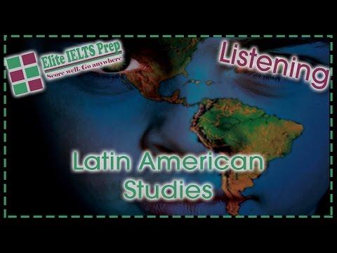 IELTS Practice Test – Elite IELTS Prep – Listening – C8T3 – Section 3 – Latin American Studies