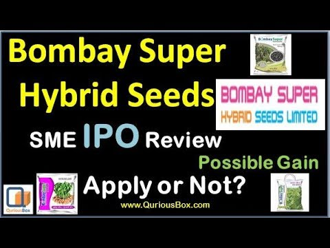 Bombay Super Hybrid Seeds IPO | Super Hybrid Seeds IPO | Bombay Hybrid Seeds IPO | QuriousBox