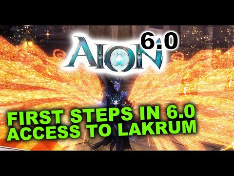 [AioN 6.0] First Steps in 6.0 / Access to Lakrum