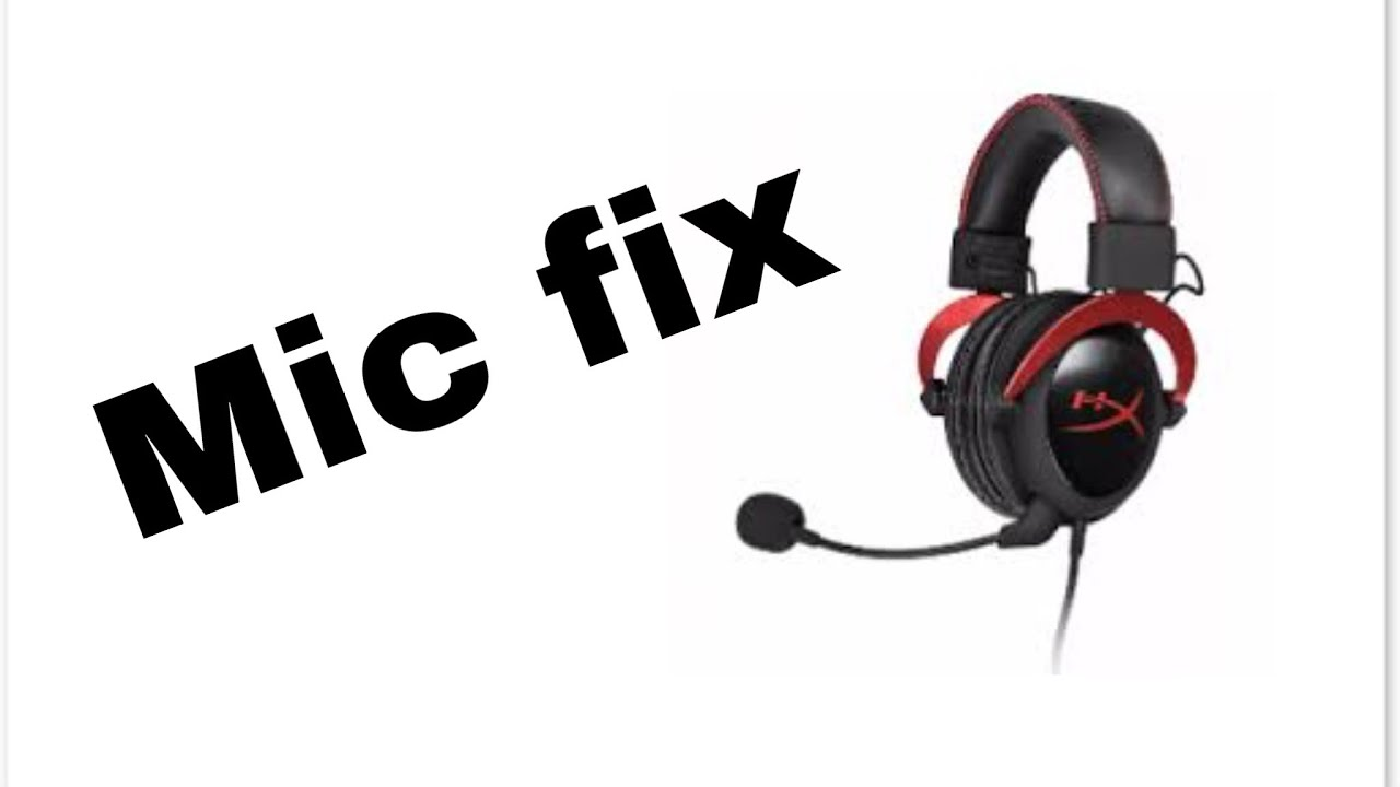 Hyperx cloud 2 mic fix