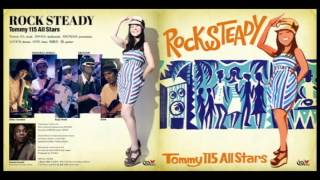 Tommy115 All Stars ROCK STEADY 7INCH