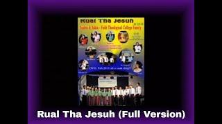Chin Hla - Rual Tha Jesuh (Full Version)