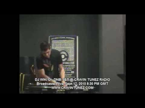 DJ WIKI D - DNB SET @ CRAVIN TUNEZ RADIO - Broadcasted live Sept 17, 2010 8:30 PM GMT