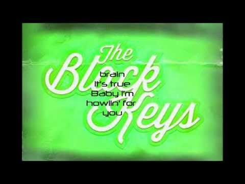 Lyrics to Howlin' for You by The Black Keys