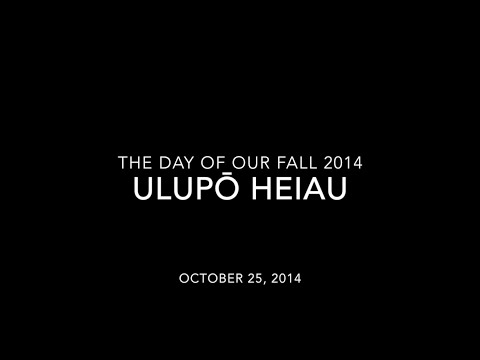 The Day in Our Fall 2014 Ep.5 [Ulupō heiau] / 私たちの秋5話:ウルポーヘイアウ