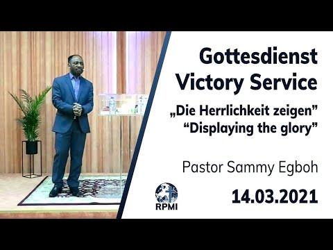 """RPMI-Gottesdienst - 14.03.2021 - Pastor Sammy Egboh """"Gottes Herrlichkeit zeigen"""""""