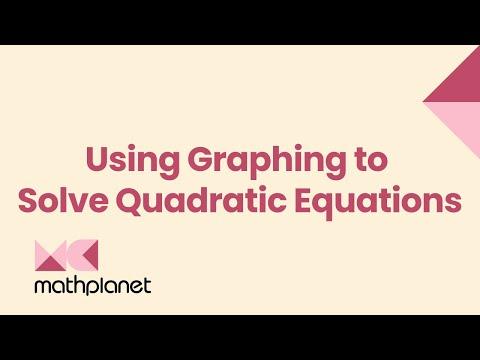 Use graphing to solve quadratic equations (Algebra 1, Quadratic