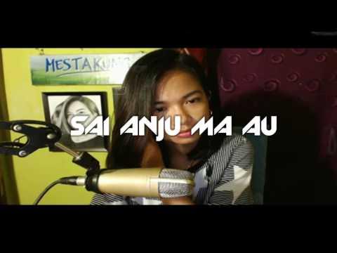 Sai Anju Ma Au - Veny Eclesia Cover