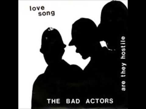 The Bad Actors - Are They Hostile (UK, 1980)