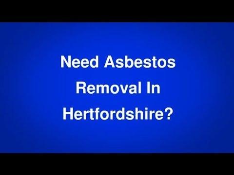 Asbestos Removal Hertfordshire