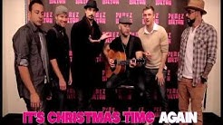 "The Backstreet Boys - ""It's Christmas Time Again (Perez Hilton Acoustic Performance)"""