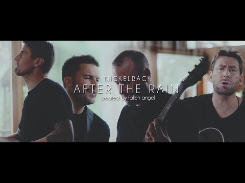 Nickelback — After the Rain (Official Fan Video)