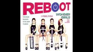 [DOWNLOAD/LYRICS]원더걸스(Wonder Girls) - I Feel You - REBOOT (The Third Album)