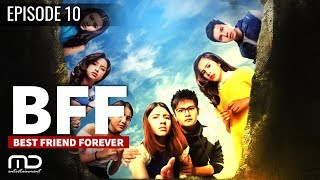 best friends forever bff episode 10