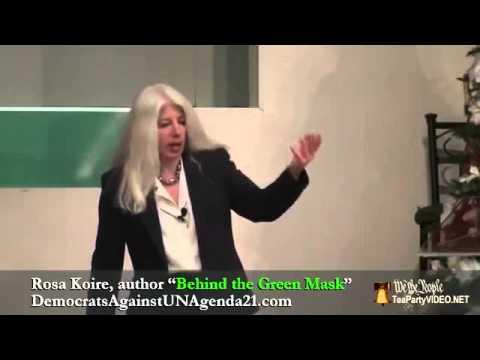 Behind the Green Mask:  Agenda 21 (Rosa Koire)