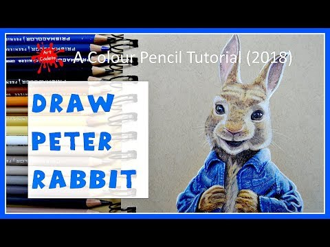 Draw PETER RABBIT - a COLOURED pencil TUTORIAL (2018)