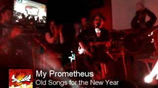 My Prometheus - OLD SONGS FOR THE NEW YEAR [Coors Light Proyecto Indie 2010]