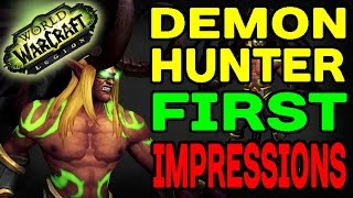 World of Warcraft LEGION ALPHA: Demon Hunter First Impressions!!