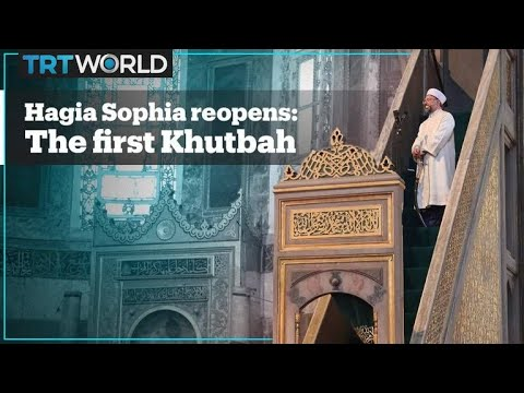 Historical Moments: The first khutbah (sermon) of Hagia Sophia Mosque after 86 years