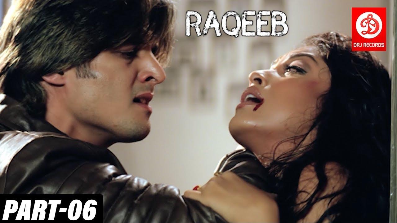 Download Raqeeb Part -06   Tanushree Dutta, Sharman Joshi, Jimmy Shergill   Bollywood Romantic Drama Movie