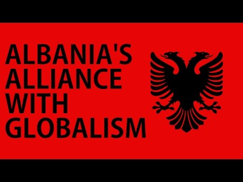 Albania's Alliance With Globalism - Matt Raphael Johnson