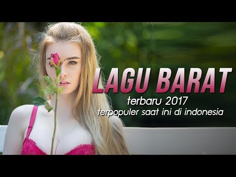 [Top Hits] LAGU BARAT TERBARU 2017 😭😭Terpopuler Saat Ini Di Indonesia - Covers of Popular Songs
