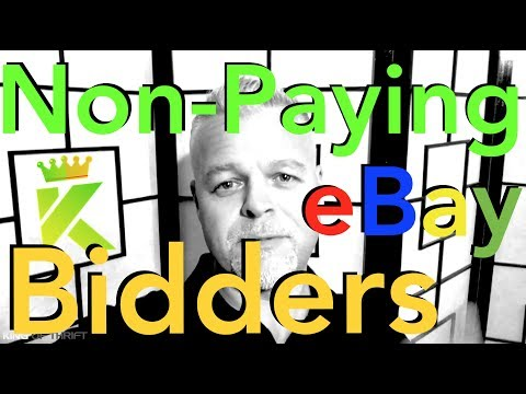 When to Open a Case Against NON-PAYING BIDDERS / BUYERS When Selling on eBay in 2017