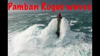 Rogue Waves in Pamban bridge during storm 720p HD