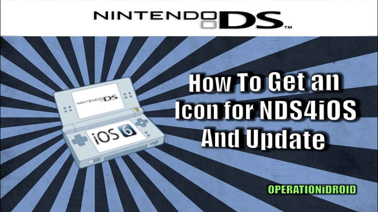 NDS4iOS: New Icon and Update (NO COMPUTER) by OPERATIONiDROID