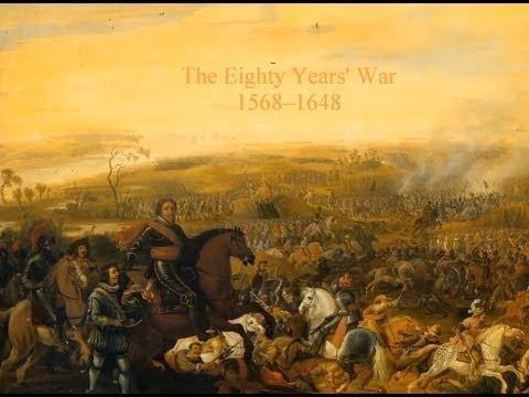 The Eighty Years' War 1568-1648