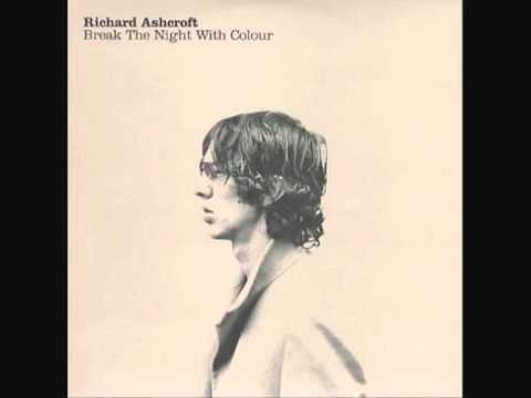 Richard ashcroft - break the night with colour (acoustic version)
