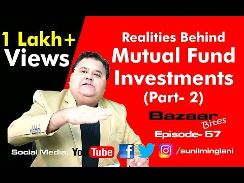 Realities Behind Mutual Fund Investments Part-2 | Stock Market in Hindi | Episode-57| Sunil Minglani