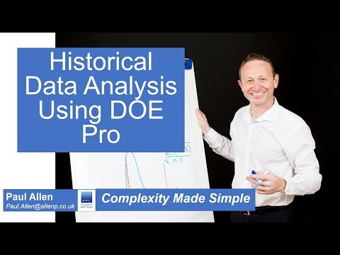 Complexity Made Simple - How to analyse Historical Data using DOE Pro