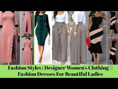 Fashion Styles : Designer Women's Clothing    Fashion Dresses For Beautiful Ladies