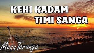 Kehi Kadam Timi Sanga