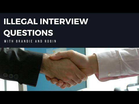 Job Interview Questions that are Illegal to Ask
