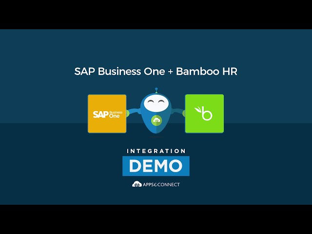 Integrate SAP Business One ERP and Bamboo HR | APPSeCONNECT