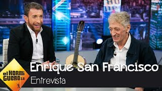 Cómo se gestionó la entrevista de Enrique San Francisco - 'El Hormiguero 3.0'