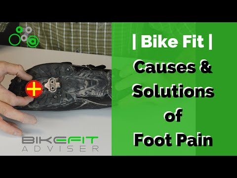 Bike Fit | Causes of Foot Pain and Solutions
