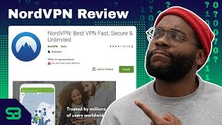 NordVPN Review- Is it Safe?