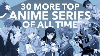 30 More Top Anime Series Of All Time